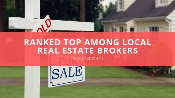 Travis Ackerman - Ranked Top Among Local Real Estate Brokers