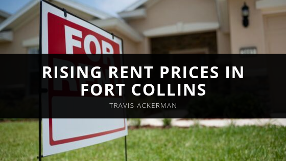 Travis Ackerman Reveals Rising Rent Prices in Fort Collins